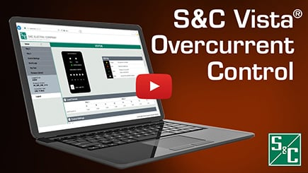 S&C Vista Overcurrent Control 2.0 Walkthrough